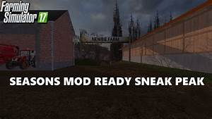 Farming Simulator 17 Newbie Farm Seasons Mod Ready Sneak ...
