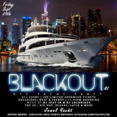 Party Boat Nyc Prices by Nyc Blackout Yacht Party At Skyport Marina Jewel Yacht