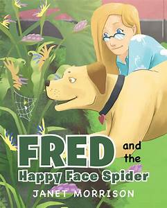 "Author Janet Morrison's newly released ""Fred and the Happy ..."