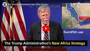 Video: The Trump Administration's New Africa Strategy ...