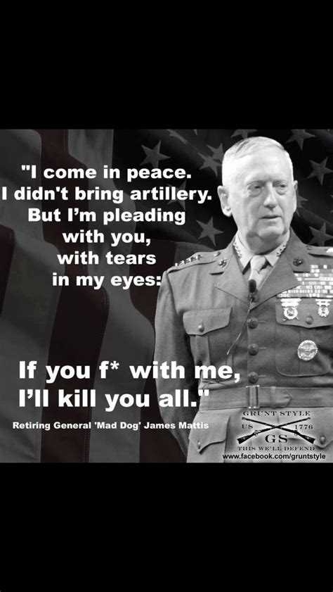 Boat Dog Quotes by General James Mattis This Is One Man Whom I Respect Both