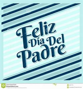 Feliz Dia De Padre - Happy Fathers Day Spanish Text Stock ...