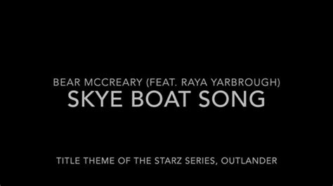 Outlander Skye Boat Song Jacobite Version by The 25 Best The Skye Boat Song Ideas On Pinterest Theme