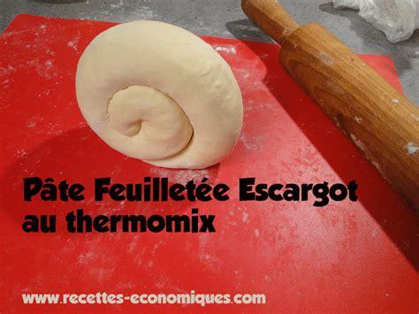 p 226 te feuillet 233 e escargot au thermomix recettes de