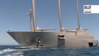 What Is The Biggest Boat Show In The World by Quot A Quot Largest Sailing Superyacht In The World Spotted In