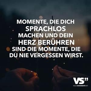 Sei Wie Momente : momente die dich sprachlos machen und dein herz ber hren sind die momente die du nie vergessen ~ Markanthonyermac.com Haus und Dekorationen