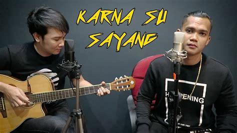 Karna Su Sayang (near Feat. Dian Sorowea) Nathan