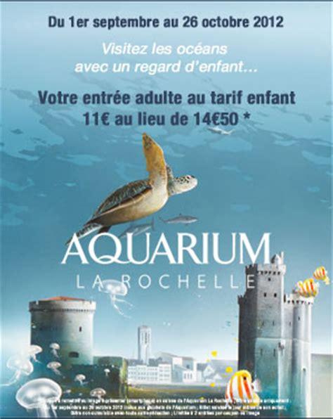 le malin aquarium de la rochelle entr 233 e adulte au prix du tarif enfant jusqu au 26