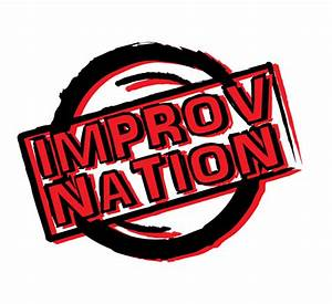 Indie Improv Nights Hosted by Improv Nation Promises to be ...
