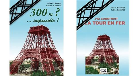 J'ai Construit La Tour En Fer  Jules Sabatès Et La Tour