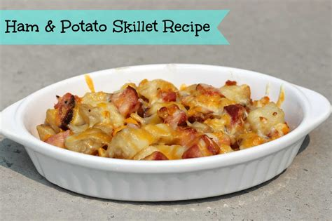 Quick And Easy Meals Ham & Potato Skillet Recipe #dinnerin15  Little Miss Kate