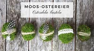 Mit Moos Basteln : osterdeko basteln diy f r moos ostereier lavendelblog ~ Whattoseeinmadrid.com Haus und Dekorationen