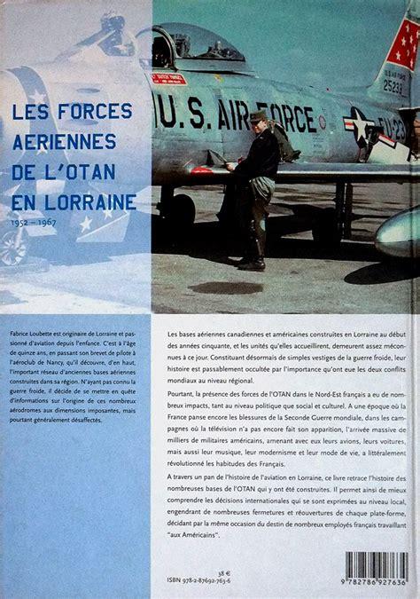 les forces a 233 riennes de l otan en lorraine
