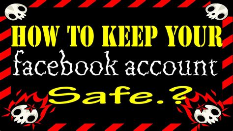 Facebook Security  How To Keep Your Facebook Safe ? 6