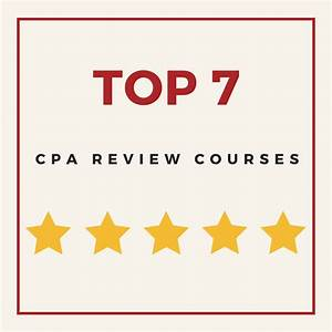 The Best CPA Review Courses of 2018 [Top 12 List + October ...