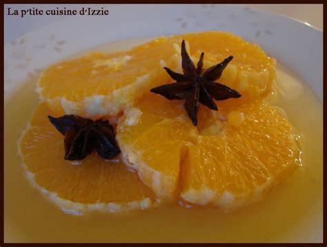 une salade digestive toute fraiche pour le dessert oranges et sirop d anis 233 toil 233 4 233 pices