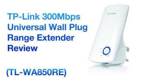 tp link universal wireless n range extender 300mbps tl wa850re review