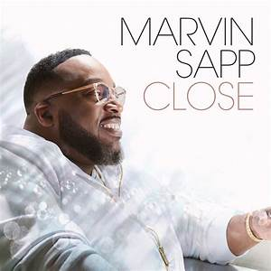 Marvin Sapp Unveils Album Cover & Track-Listing for New ...