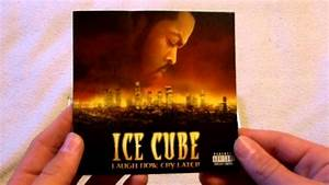 Ice Cube Laugh Now, Cry Later CD Unboxing - YouTube