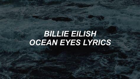 Ocean Eyes // Billie Eilish Lyrics