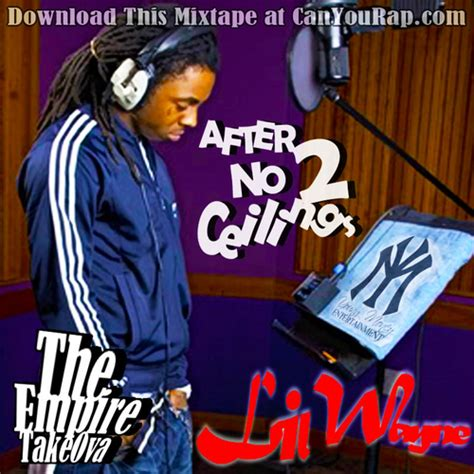 lil wayne after no ceilings 2 hosted by the empire takeova canyourap mixtape