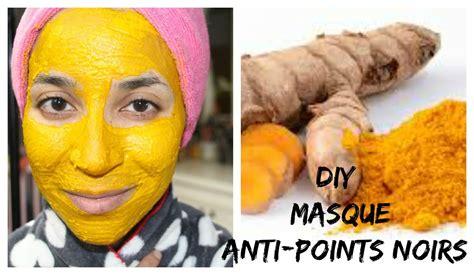 diy masque curcuma anti points noirs