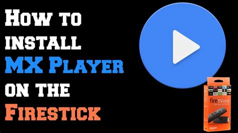 How To Install Mx Player On Firestick Or Fire Tv  No