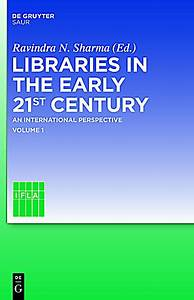 Libraries in the early 21st century Buch portofrei ...