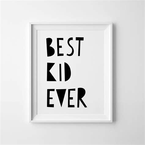 Illustration Best Kid Ever printable Black and White Nursery