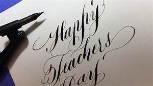 How to write Happy Teachers Day in a simple calligraphy ...