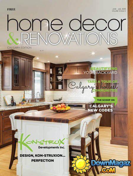 home decor renovations canada june july 2015