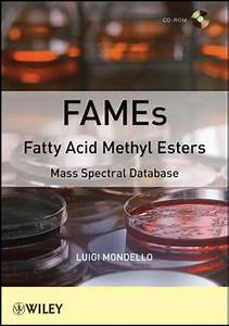Wiley FAMEs Fatty Acid Methyl Esters: Mass Spectral Database