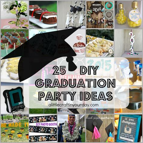 25 diy graduation ideas a craft in your day