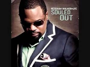 Hezekiah Walker God Favored Me Ft Marvin Sapp And DJ ...