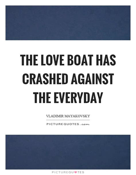 Boat Quotes Love by Boat Quotes Boat Sayings Boat Picture Quotes