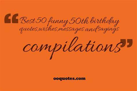 Funny 50 Birthday Quotes Quotesgram