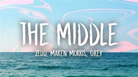 "Zedd, Maren Morris, Grey Perform ""the Middle"" (lyric Video"