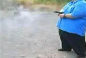 Random Video Find: Fat Man Shooting a Gun. - Paperblog