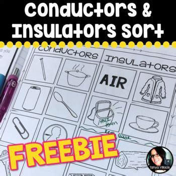 Enjoy This Sorting Freebie For Conductors And Insulators Use This Sorting Activity To Spark