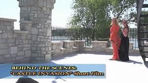Castle Invasion (DSLR Short Film) - Behind The Scenes ...