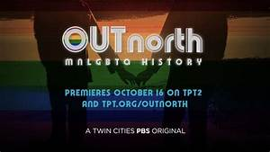Out North Brings Minnesota's LGBTQ+ History To TPT On ...