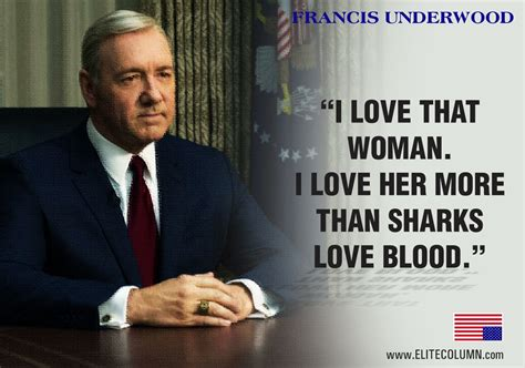 9 Best Quotes By Francis Underwood From House Of Cards