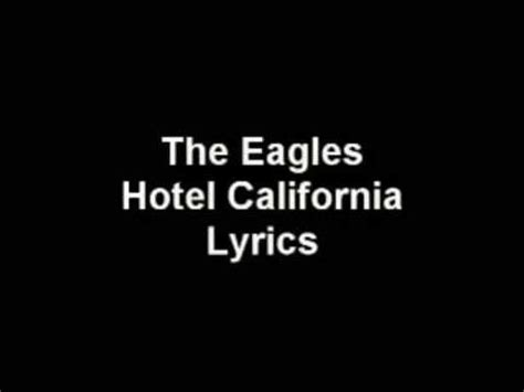 Hotel California  The Eagles  Lyrics Youtube