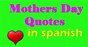 MOTHER BIRTHDAY QUOTES IN SPANISH image quotes at ...