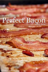 How to make the Perfect Bacon every time