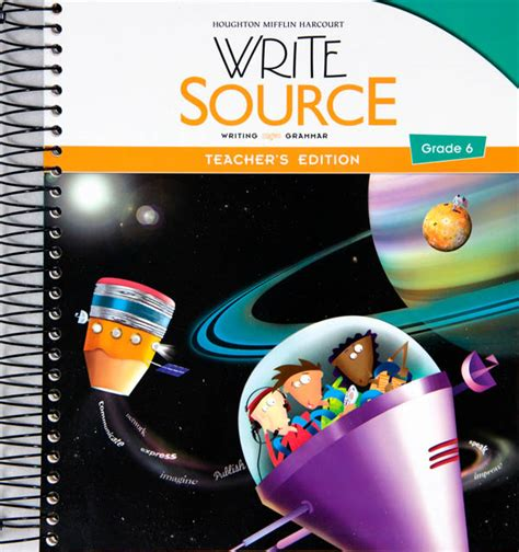 Write Source (2012 Edition) Grade 6 Teachers Edition (023184) Details  Rainbow Resource Center
