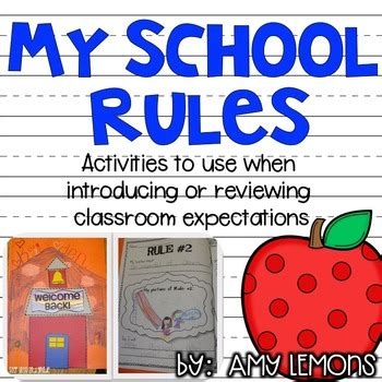 My School Rules! {activities For Introducing Classroom Rules} By Amy Lemons