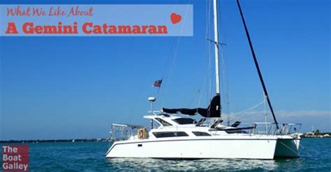 Gemini Catamaran Liveaboard by 1000 Images About The Boat Galley Blog On Pinterest