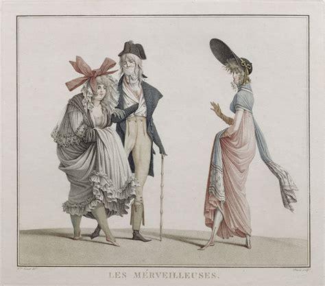 1794 1799 quot incroyables quot et quot merveilleuses quot xviiie s