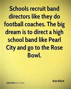 Quotes About Band Directors. QuotesGram